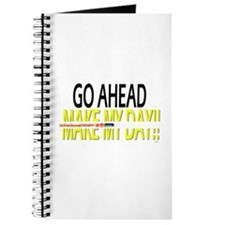 go ahead make my day Journal