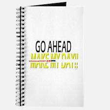 go ahead make my day Journal