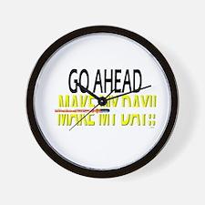 go ahead make my day Wall Clock