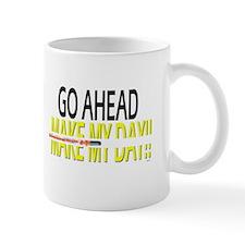 go ahead make my day Mug