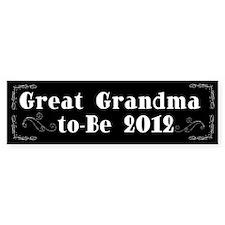 Great Grandma-to-Be 2012 Bumper Sticker