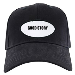 Good Story Baseball Hat