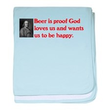 Ben Franklin: Beer Quote baby blanket