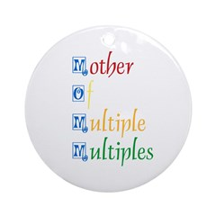 Mother of Multiple Multiples Ornament (Round)