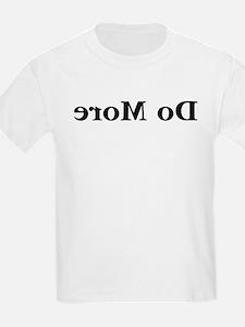 Do More T-Shirt