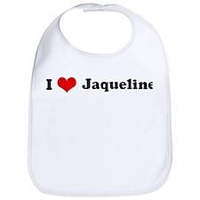 I Love Jaqueline Bib