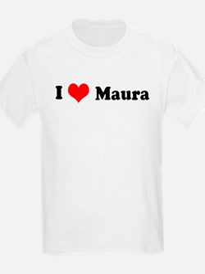 I Love Maura Kids T-Shirt