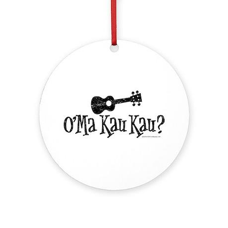O'Ma Kau Kau Ornament (Round)