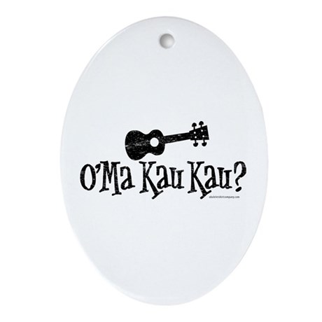 O'Ma Kau Kau Ornament (Oval)