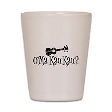 O'Ma Kau Kau Shot Glass
