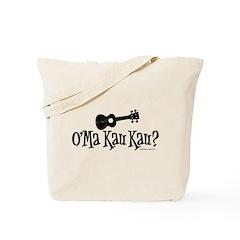 O'Ma Kau Kau Tote Bag