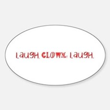 Laugh, Clown, Laugh Sticker (Oval)