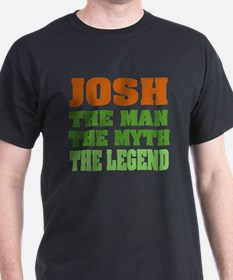 JOSH - The Legend T-Shirt