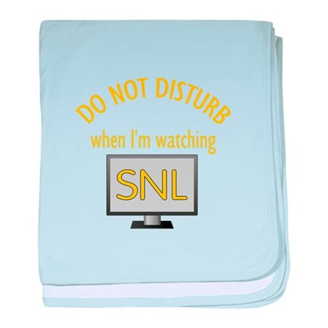 Do Not Disturb Watching SNL baby blanket