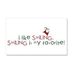 i like smiling Car Magnet 20 x 12
