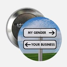 """My Gender vs Your Business 2.25"""" Button"""