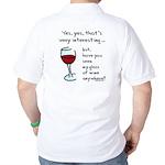 Seen my wine funny Golf Shirt
