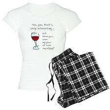 Seen my wine funny Pajamas