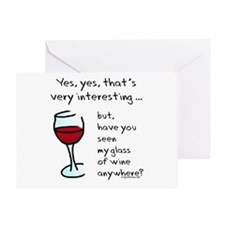 Seen my wine funny Greeting Card