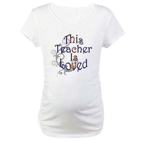Teacher Maternity T-Shirt