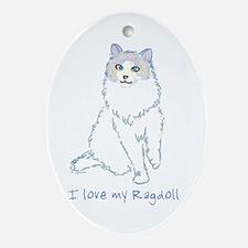 I Love My Ragdoll Oval Ornament