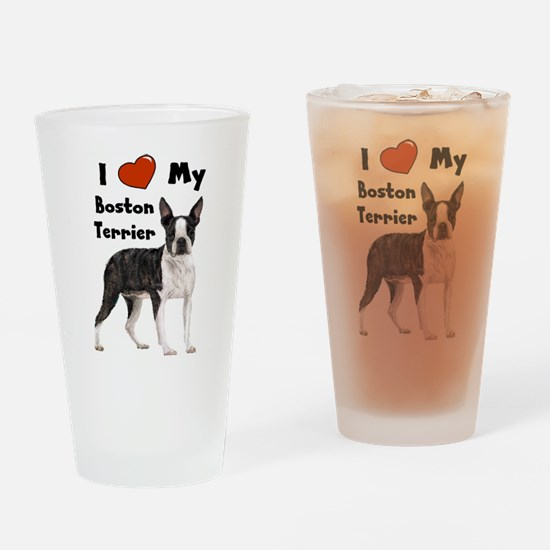 I Love My Boston Terrier Drinking Glass