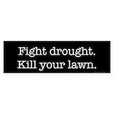 Fight Drought (bumper) Bumper Car Sticker