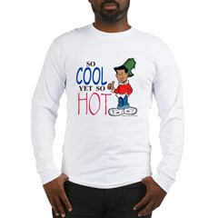 So Cool Yet So Hot Long Sleeve T-Shirt