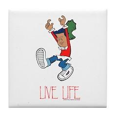 Live Life Tile Coaster