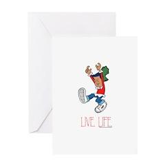 Live Life Greeting Card