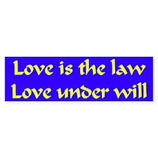 Love is the law Bumper stickers Bumper Bumper Sticker