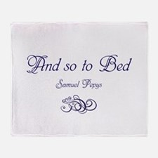 So to Bed, Pepys Throw Blanket