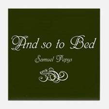 So to Bed, Pepys Tile Coaster