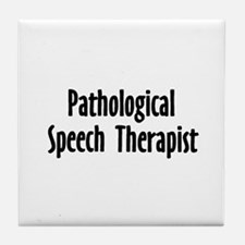 Pathological Speech therapist  Tile Coaster