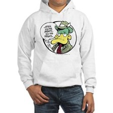 When You're Right Hooded Sweatshirt