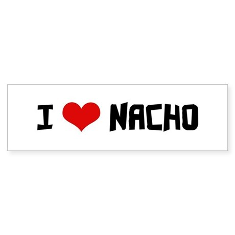 I Love Nacho Bumper Sticker