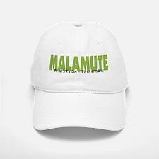 Malamute IT'S AN ADVENTURE Baseball Baseball Cap
