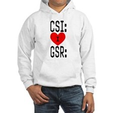 I LOVE CSI & GSR Hoodie