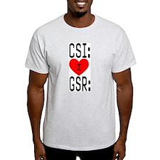 I LOVE CSI & GSR Ash Grey T-Shirt