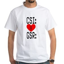 I LOVE CSI & GSR Shirt
