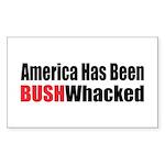 Bushwhacked Rectangle Sticker