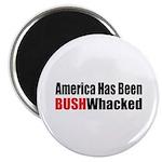 Bushwhacked Magnet