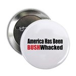 Bushwhacked Button