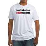 Bushwhacked Fitted T-Shirt