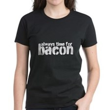 Time for Bacon Tee
