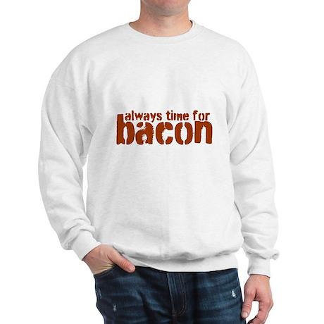 Time for Bacon Sweatshirt