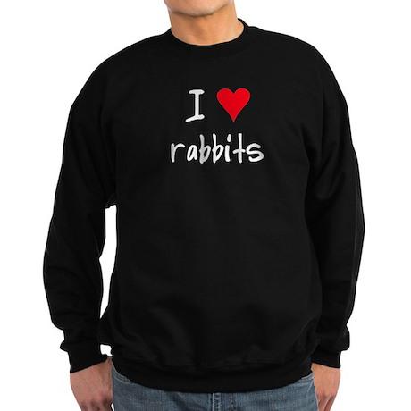I LOVE Rabbits Sweatshirt (dark)