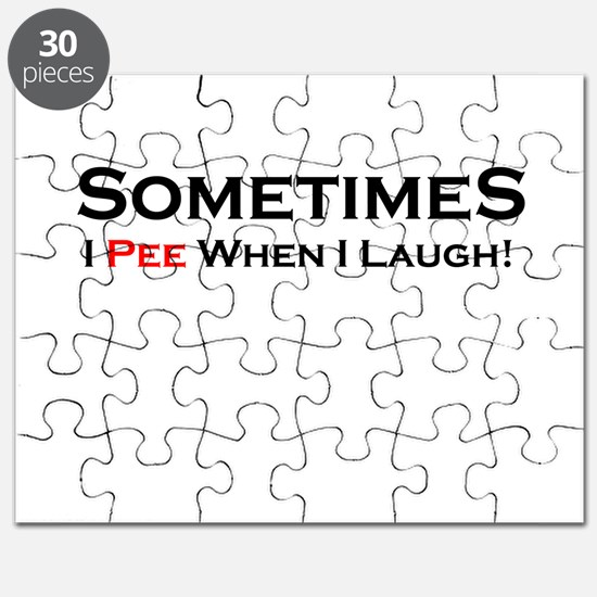 Sometimes I Pee Laugh Puzzle