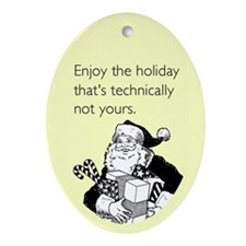 Enjoy the Holiday Ornament (Oval)