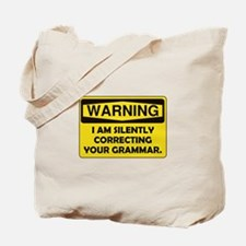 Warning Grammar Tote Bag
